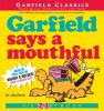 Garfield says a mouthful : [when Garfield talks, people listen-- in his 21st full-course performance]